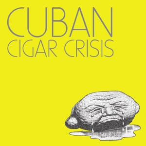 Cuban Cigar Crisis