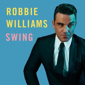 Robbie Williams � Swings Both Ways (2013) Full Album Download