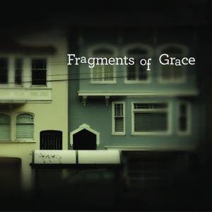 Fragments of Grace