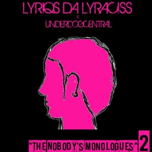 The Nobody's Monologues 2