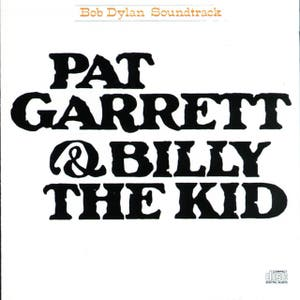 PAT GARRETT & BILLY THE KID Original Soundtrack Recording