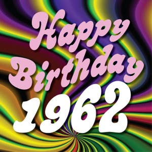 Happy Birthday 1962