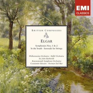 Elgar: Symphonies Nos. 1 & 2 - In the South - Serenade for Strings