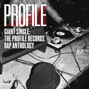 Giant Single: Profile Records Rap Anthology