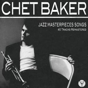 Jazz Masterpieces Songs (40 Tracks Remastered)