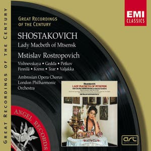 Shostakovich:Lady Macbeth of Mtsensk/Mstislav Rostropovich