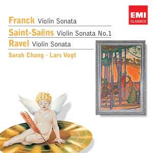 Franck: Violin Sonata - Saint-Saëns: Violin Sonata No.1 - Ravel: Violin Sonata