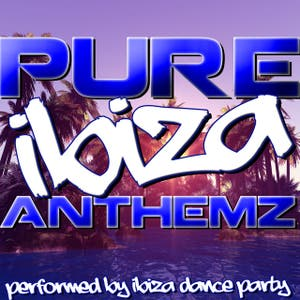 Pure Ibiza Anthemz