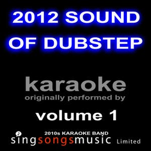 2012 Sound of Dubstep Karaoke Volume 1