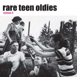 Rare Teen Oldies vol. 4