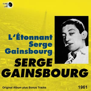L'étonnant Serge Gainsbourg (Original Album Plus Bonus Tracks 1961)