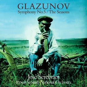 Glazunov : Symphony No.5 & The Seasons