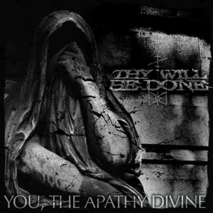 You, the Apathy Divine