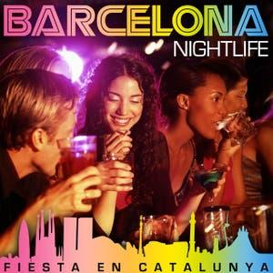 Barcelona Nightlife. Fiesta en Catalunya