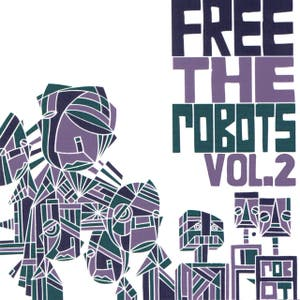 Free the Robots Vol. 2 - EP