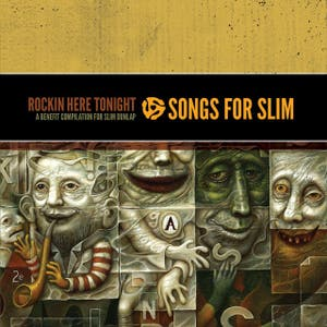 Songs For Slim - Rockin Here Tonight - A Benefit Compilation For Slim Dunlap