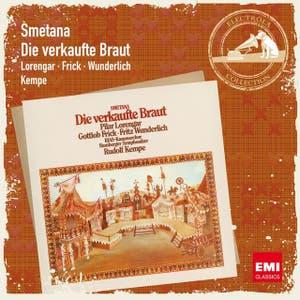 Smetana: Die verkaufte Braut [2007 Remaster]