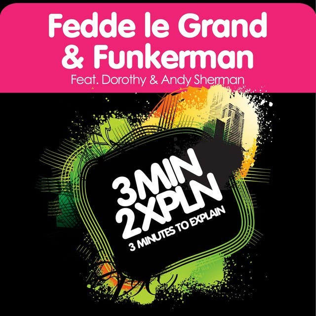 Fedde Le Grand & Funkerman Feat. Dorothy & Andy Sherman