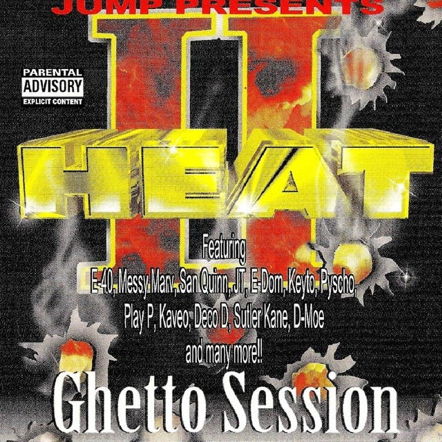 Heat II Ghetto Session