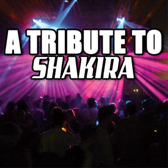 A Tribute To Shakira