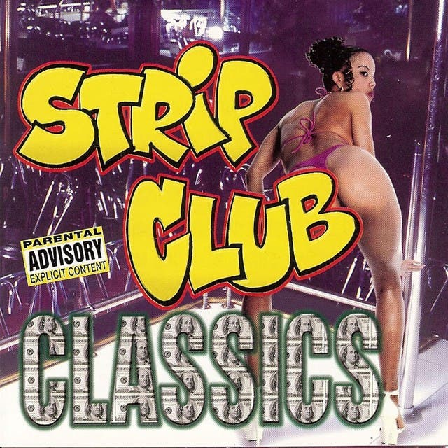 Strip Club Classics