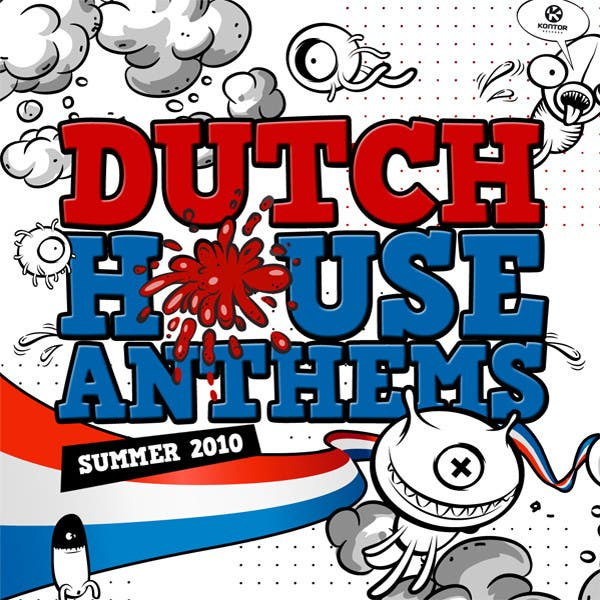 Dutch House Anthems - Summer 2010