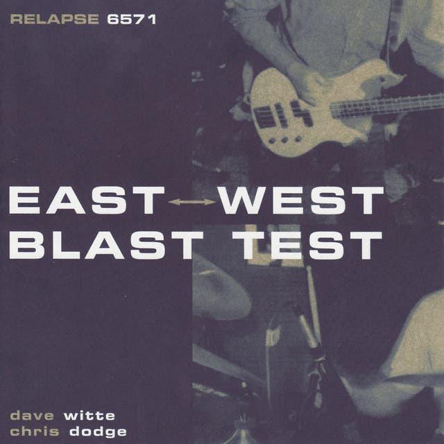 East West Blast Test