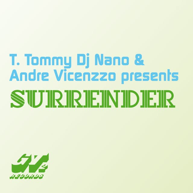T. Tommy , Dj Nano And Andre Vicenzo image