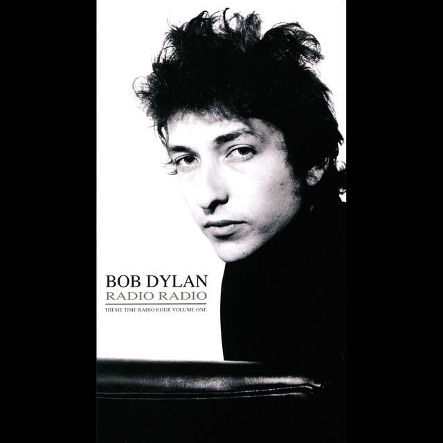 Bob Dylan Presents: Radio Radio, Theme Time Radio Hour, Vol. 1