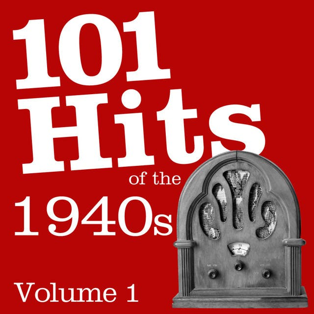 101 Hits Of The 1940's Vol 1