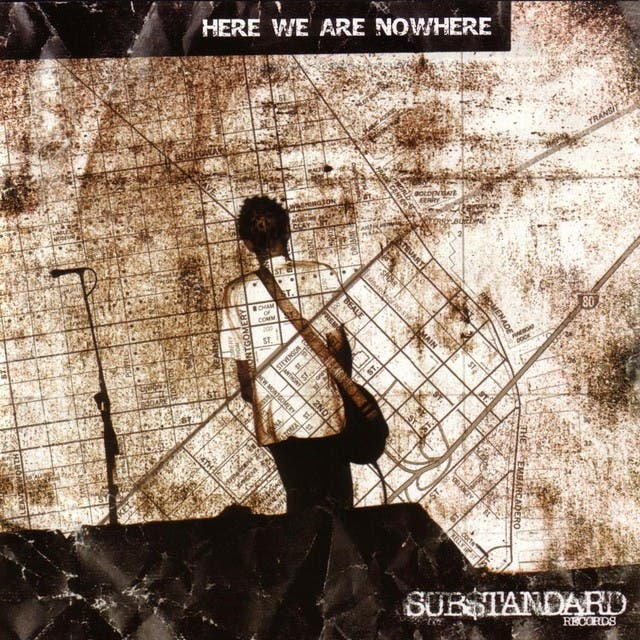 Here We Are Nowhere