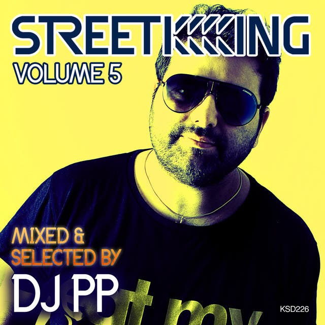Street King Vol.5 Mixed & Selected By DJ PP