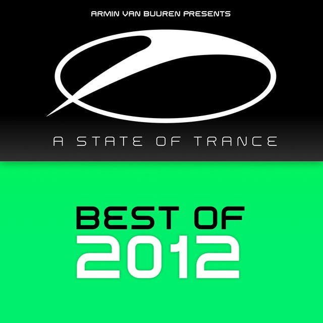 Armin Van Buuren Presents A State Of Trance - Best Of 2012