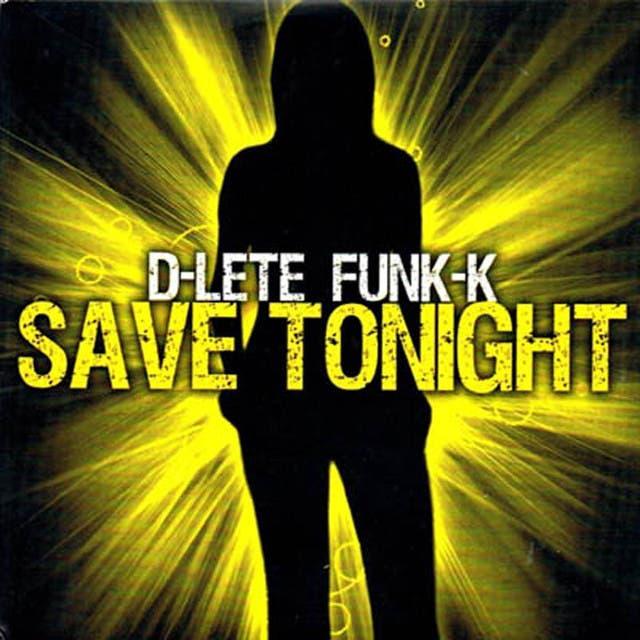 D-Lete Funk-K