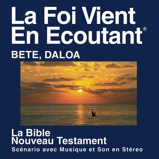 Bete Daloa Du Nouveau Testament (dramatisé) - Bete Daloa Bible