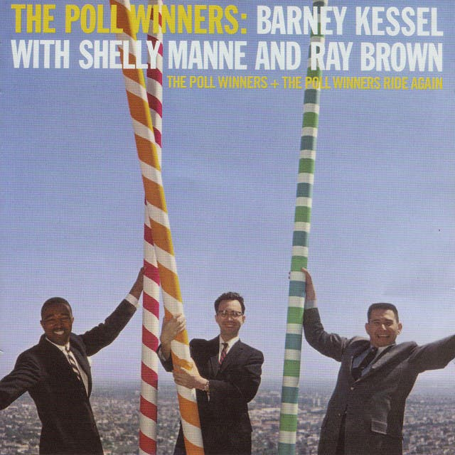 Barney Kessel With Shelly Manne & Ray Brown