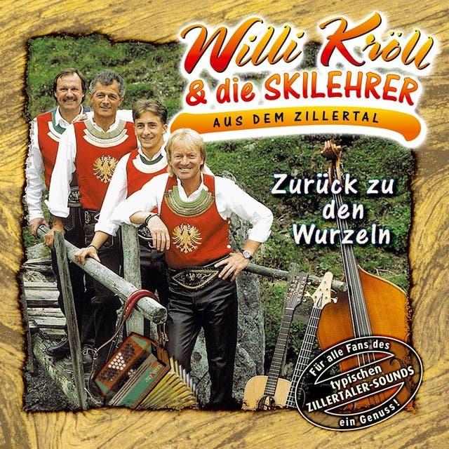 Willi Kröll & Die Skilehrer Aus Dem Zillertal