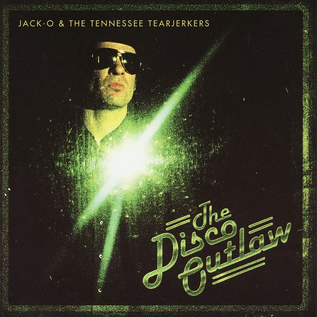 Jack-O And The Tennessee Tearjerkers image