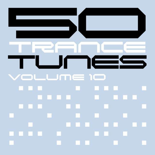 50 Trance Tunes, Vol. 10