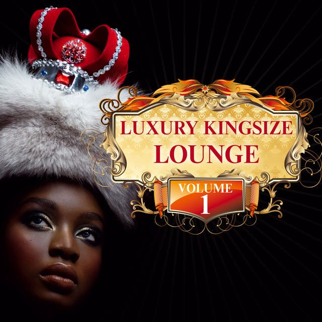 Luxury Kingsize Lounge Vol. 1
