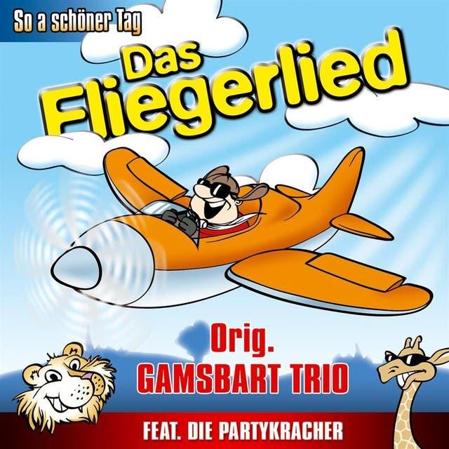 Orig. Gamsbart Trio Feat. Die Partykracher