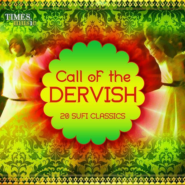 Call Of The Dervish - 20 Sufi Classics