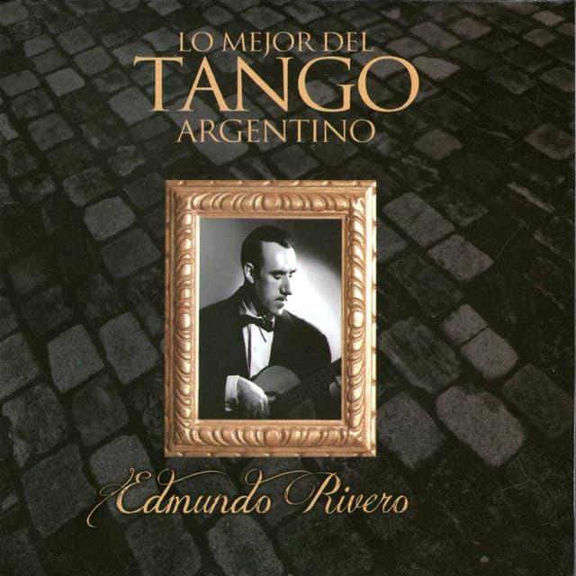 Lo Mejor Del Tango Argentino:Edmundo Rivero