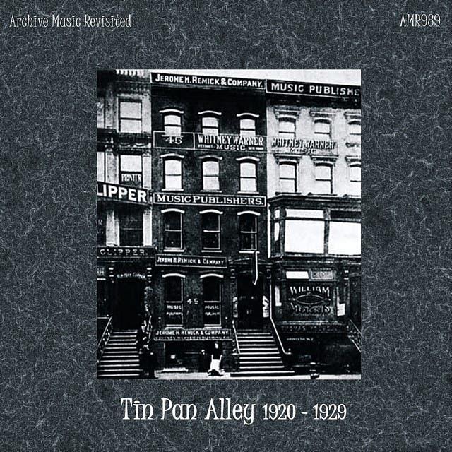 Tin Pan Alley 1920-1929