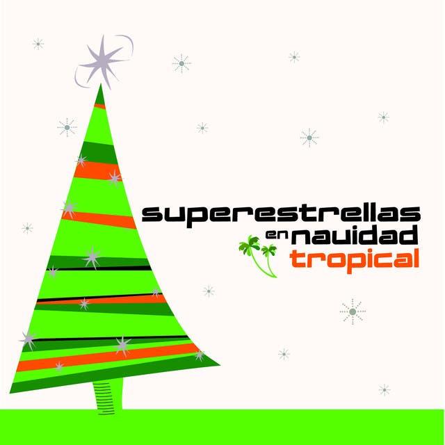 Superestrellas En Navidad Tropical