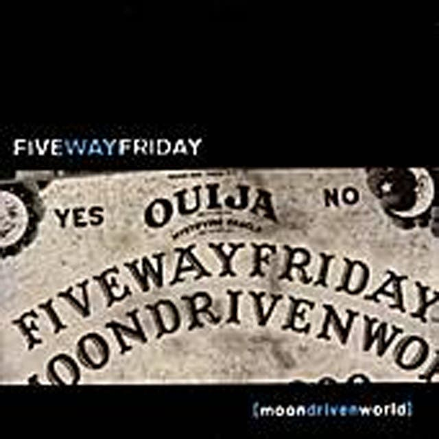Five Way Friday