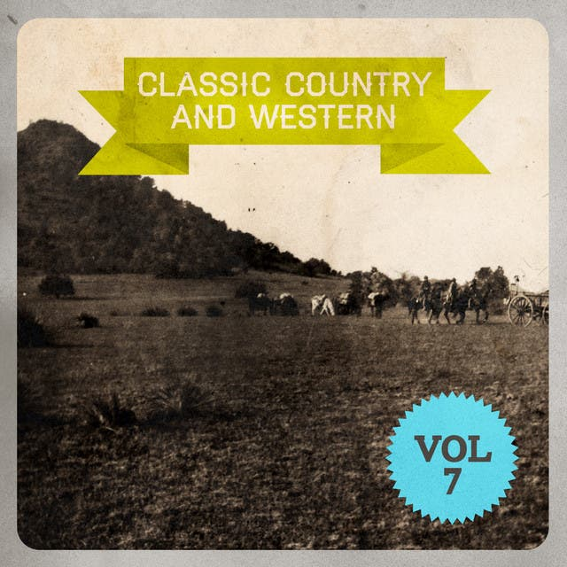 Classic Country And Western, Vol. 7
