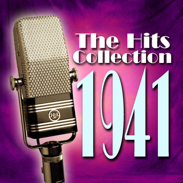 The Hits Collection 1941