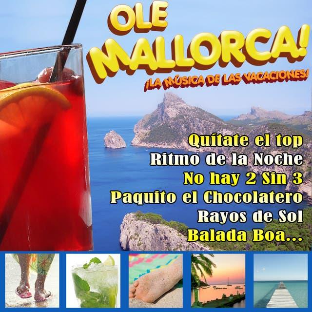 Ole Mallorca. La Música De Las Vacaciones.