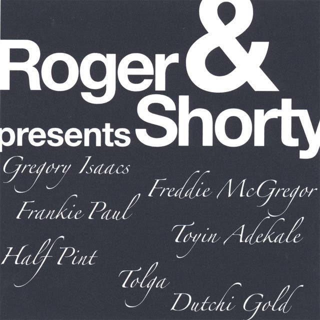 Roger & Shorty Presents